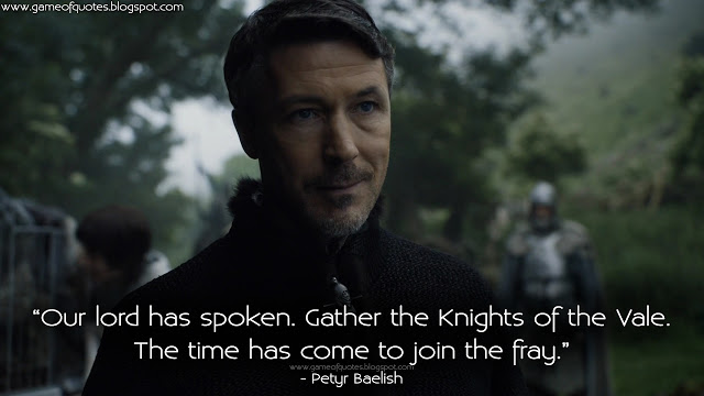 Our-lord-has-spoken.-Gather-the-Knights-of-the-Vale.-The-time-has-come-to-join-the-fray.
